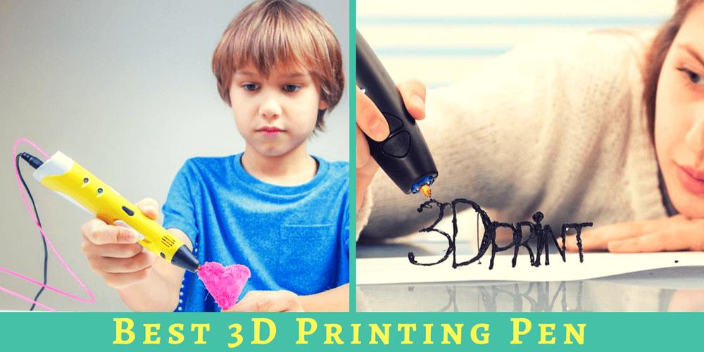 best 3d printing pen