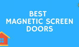 Best Magnetic Screen Door [Reviews & Buyers Guide – 2018]